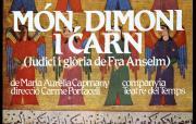 Món, dimoni i carn (Judici i glòria de Fra Anselm) - 1982